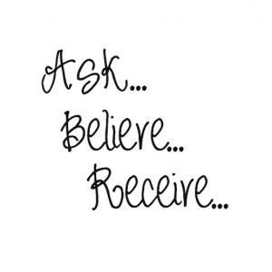 Ask-believe-receive-quotes-saying-pictures